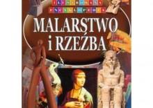Malarstwo I Rzeźba Ilustrowana Encyklopedia [opr. twarda]