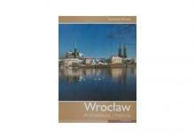 Wrocław Architektura i historia - Stanisław Klimek