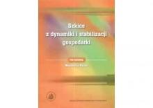 Szkice z dynamiki i stabilizacji gospodarki