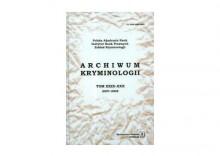 Archiwum kryminologii t. XXIX-XXX 2007-2008 + PREZENT + ZAKŁADKA