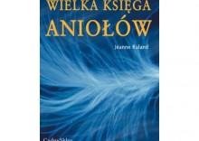 Wielka księga aniołów [opr. broszurowa]