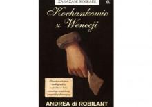 Kochankowie z Wenecji - Andrea Robilant