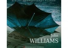 Wielcy kompozytorzy filmowi 18 - John Williams