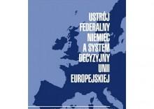 Ustrój federalny Niemiec a system decyzyjny Unii Europejskiej - Jan Wiktor Tkaczyński