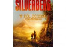W dół, do Ziemi. Czas przemian - Robert Silverberg