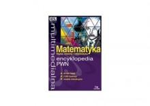 Multimedialna encyklopedia PWN Matematyka, fizyka, chemia, informatyka
