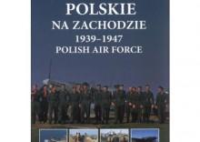 Lotnictwo Polskie na Zachodzie 1939-1947 Polish Air Force