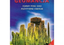 Geomancja. Formy feng shui. Pozytywne energie