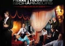 Pierre Ferdinand Et Les Charme: Ich Hab Alain Delon Geseh'n [CD]
