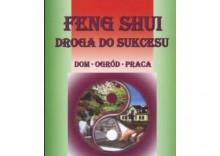 Feng Shui Droga do sukcesu [opr. broszurowa]