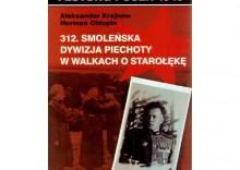 Festung Posen 1945. Tom 12. 312. Smoleńska Dywizja Piechoty w walkach o Starołękę
