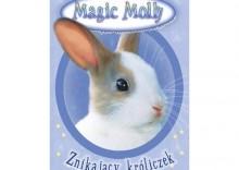 Magic Molly. Znikający króliczek [opr. miękka]
