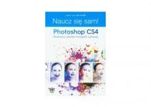 Naucz się sam! Photoshop CS4 Podstawy obróbki fotografii cyfrowej