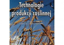 Technologia produkcji roślinnej [opr. miękka]