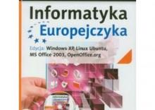 Informatyka Europejczyka. Podręcznik dla gimnazjum. Edycja: Windows XP, Linux Ubuntu, MS Office 2003, OpenOffice.org [opr. miękk