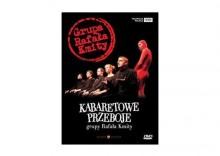Kabaretowe przeboje Grupy Rafała Kmity