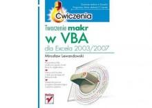 Tworzenie Makr w Vba Dla Excela 2003/2007-Ćwiczenia - Mirosław Lewandowski