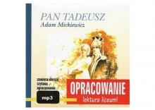 Pan Tadeusz. Opracowanie - lektura liceum + Audiobook