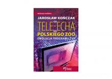 Od Tele-Echa do Polskiego Zoo Ewolucja programu TVP