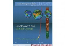 World Development Report: Development and Climate Change
