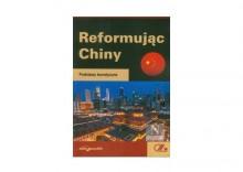 Reformując Chiny