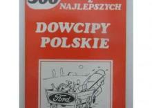 DOWCIPY POLSKIE Najlepsze z najlepszych