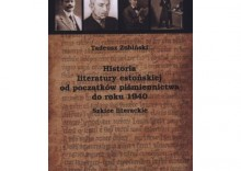 Historia literatury estońskiej od początków piśmiennictwa do roku 1940. Szkice literackie