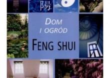 Dom i ogród feng shui [opr. twarda]