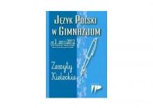 Język Polski w Gimnazjum nr 3 2011/2012 Zeszyty Kieleckie + PREZENT + ZAKŁADKA