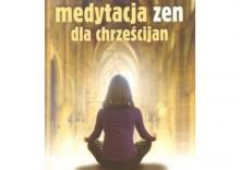 Medytacja zen dla chrześcijan [opr. broszurowa]