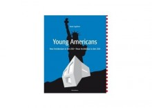 Young Americans. New Architecture in the USA