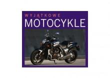 Wyjątkowe motocykle
