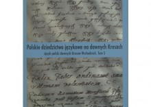 Polskie dziedzictwo językowe na dawnych Kresach t.5