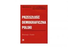 Przeszłość demograficzna Polski 29 Materiały i Studia + PREZENT + ZAKŁADKA