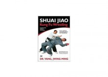 Shuai Jiao - Kung Fu Wrestling, Fundamental Defense Techniques [DVD]