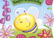 Akademia maluszka Niesforna pszczółka [opr. twarda]
