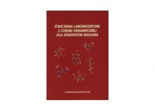 Ćwiczenia laboratoryjne z chemii organicznej dla studentów biologii