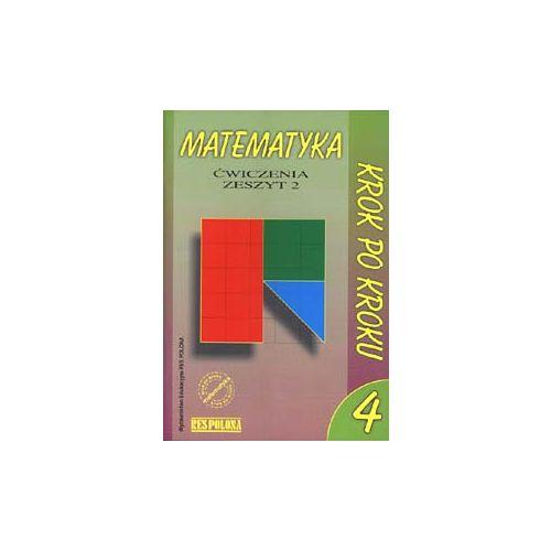 Matematyka krok po kroku. Klasa 4, szkoła podstawowa, zeszyt 2. Ćwiczenia. Geometria