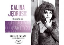Kalina Jędrusik - Nie pożałuje pan