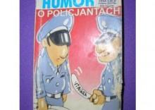 HUMOR O POLICJANTACH