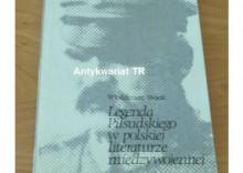 Legenda Piłsudskiego w polskiej literaturze międzywojennej, Włodzimierz Wójcik