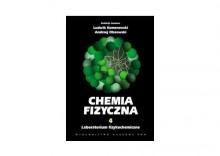 Chemia fizyczna Tom 4. Laboratorium fizykochemiczne