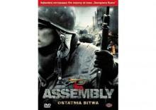Assembly - ostatnia bitwa