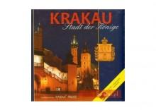 Kraków - królewskie miasto