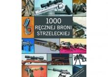 1000 ręcznej broni strzeleckiej. - WALTER SCHULZ