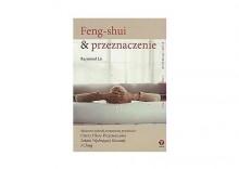 Feng shui i przeznaczenie