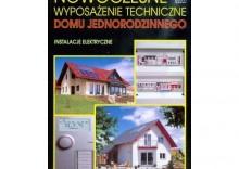 Nowoczesne wyposażenie techniczne domu jednorodzinnego [opr. twarda]