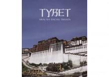 Tybet. Kraj na dachu świata