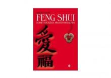 Feng Shui sekret szczęścia miłości i bogactwa / autor: Marzena Gęsiarz