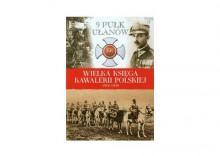 Wielka Księga Kawalerii Polskiej 1918-1939 tom 12